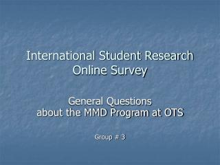 International Student Research  Online Survey