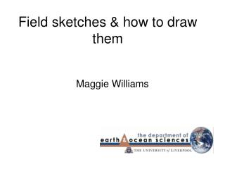 Field sketches & how to draw them