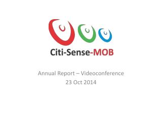 Annual Report � Videoconference 23 Oct 2014