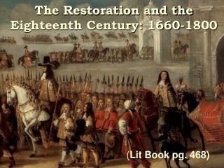 The Restoration and the Eighteenth Century: 1660-1800