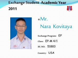 Exchange  Student   Academic  Year  2011