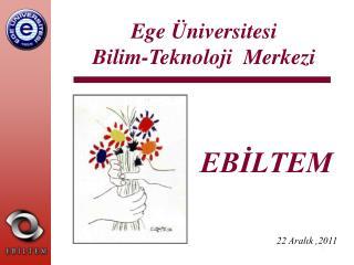 Ege Üniversitesi Bilim-Teknoloji  Merkezi