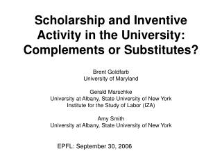 Scholarship and Inventive Activity in the University: Complements or Substitutes?
