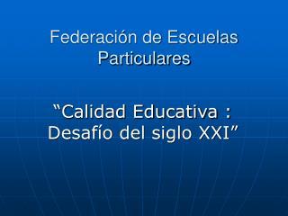 Federaci�n de Escuelas Particulares
