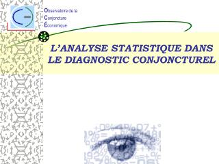 L'ANALYSE STATISTIQUE DANS LE DIAGNOSTIC CONJONCTUREL