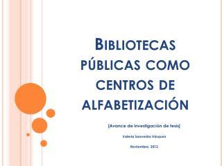 Bibliotecas públicas como centros de alfabetización