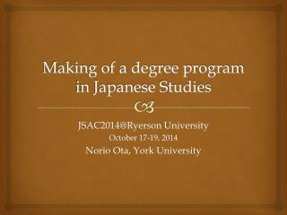 Making of a degree program in Japanese Studies