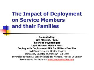 The Impact of Deployment  on Service Members  and their Families