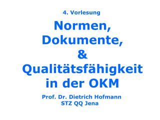 Normen, Dokumente,  Qualit tsf higkeit in der OKM