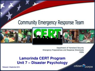 Lamorinda CERT Program Unit 7 – Disaster Psychology