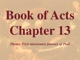 Book of Acts  Chapter 13