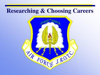 Researching & Choosing Careers