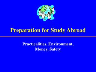 Preparation for Study Abroad