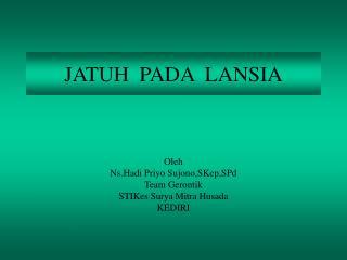 JATUH  PADA  LANSIA