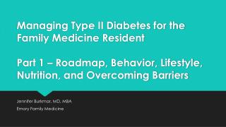 Jennifer Burkmar, MD, MBA Emory Family Medicine
