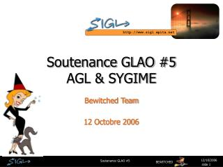 Soutenance GLAO #5 AGL & SYGIME