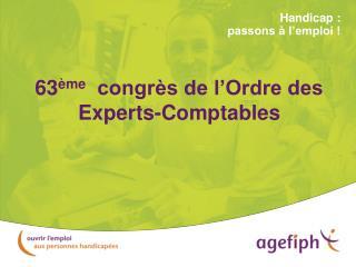 63 ème   congrès de l'Ordre des Experts-Comptables