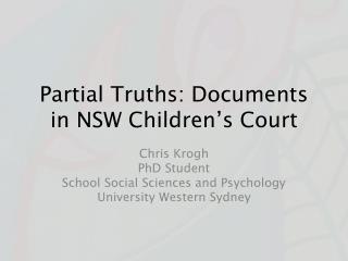Partial Truths: Documents in NSW Children's Court
