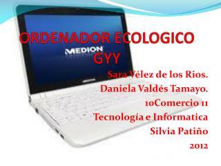 ORDENADOR ECOLOGICO GYY