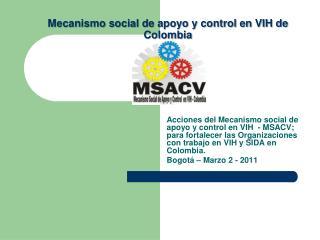 Mecanismo social de apoyo y control en VIH de Colombia