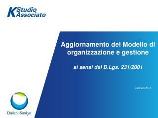 Aggiornamento del Modello di organizzazione e gestione  ai sensi del D.Lgs. 231/2001