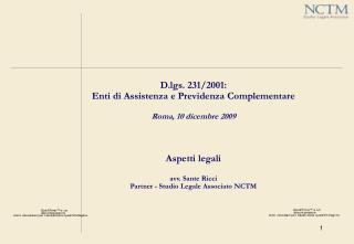 D.lgs. 231/2001:  Enti di Assistenza e Previdenza Complementare Roma, 10 dicembre 2009