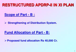 RESTRUCTURED APDRP-II IN XI PLAN