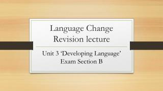 Language Change Revision lecture