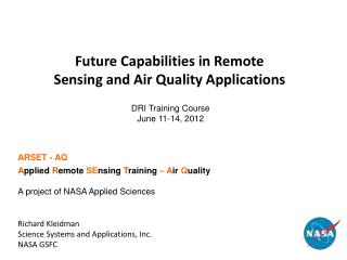 Future Capabilities in Remote Sensing and Air Quality Applications