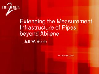 Extending the Measurement Infrastructure of Pipes beyond Abilene
