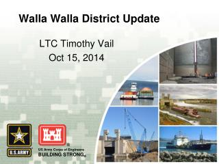 Walla Walla District Update
