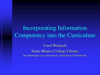 Incorporating Information Competency into the Curriculum