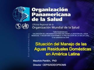 Situación del Manejo de las Aguas Residuales Domésticas en América Latina