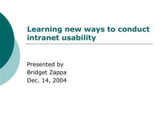 Learning new ways to conduct intranet usability