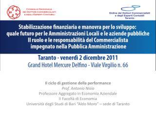 Il ciclo di gestione della performance Prof.  Antonio Nisio