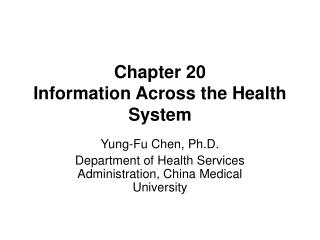 Chapter 20 Information Across the Health System