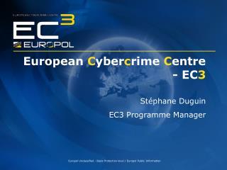 European  C yber c rime  C entre - EC 3