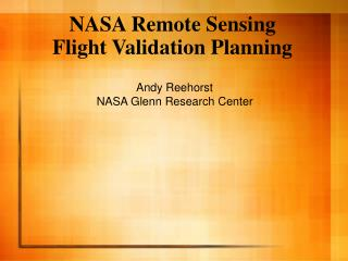 NASA Remote Sensing Flight Validation Planning