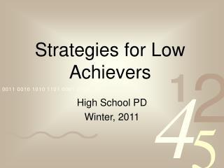 Strategies for Low Achievers