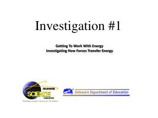 Investigation #1