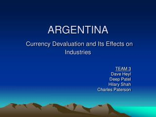 ARGENTINA  Currency Devaluation and Its Effects on Industries