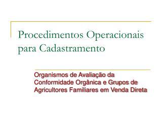 Procedimentos Operacionais para Cadastramento
