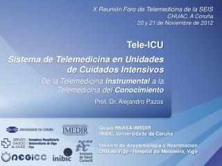 Tele-ICU Sistema de Telemedicina  en Unidades  de  Cuidados Intensivos
