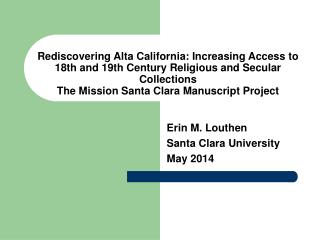 Erin M. Louthen Santa Clara University May 2014