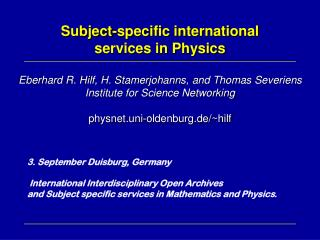 3. September Duisburg, Germany International Interdisciplinary Open Archives