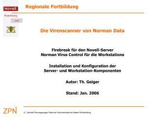 Die Virenscanner von Norman Data