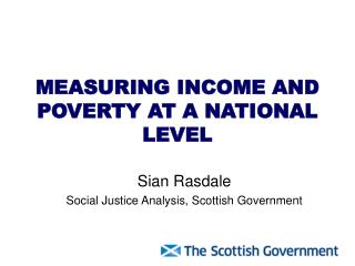 MEASURING INCOME AND POVERTY AT A NATIONAL LEVEL
