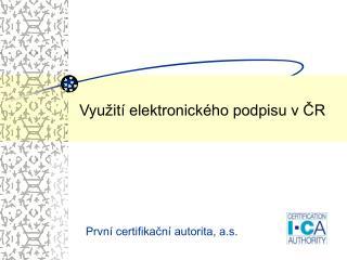 Využití elektronického podpisu v ČR