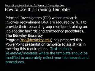 Recombinant DNA Training for Research Group Members  How to Use this Training Template