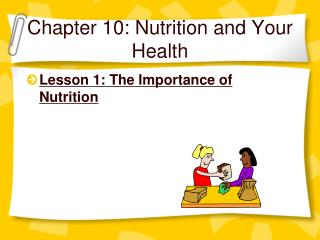 Chapter 10: Nutrition and Your Health